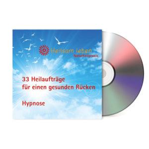 33 Heilaufträge für einen gesunden Rücken (CD-Version)