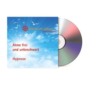 Atme frei und unbeschwert - Hypnose (CD-Version)